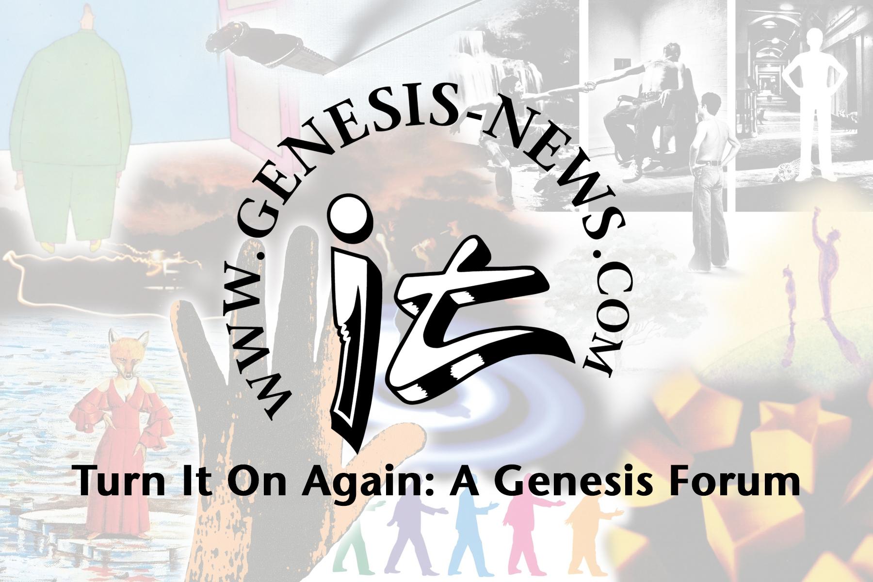 Turn It On Again: A Genesis Forum