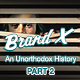 Brand X - Special: An Unorthodox History - Part 2