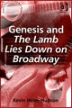 Genesis - Kevin Holm-Hudson: Genesis and The Lamb Lies Down On Broadway - book review