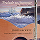 John Hackett - Prelude To Summer - Sleevenotes to the album