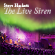 Steve Hackett - The Live Siren: Tour report - spring 2017