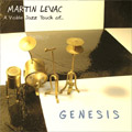 Martin Levac <br> A Visible Jazz Touch Of ... Genesis