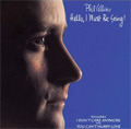 Phil Collins<br>Hello, I Must Be Going! (CD)