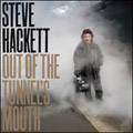Steve Hackett<br>Out Of The Tunnel's Mouth (CD)