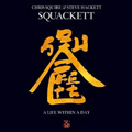Steve Hackett & Chris Squire<br>SQUACKETT: A Life Within A Day (CD/DVD)