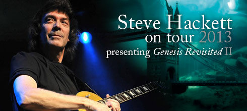 Steve Hackett Genesis Revisited Live 2013