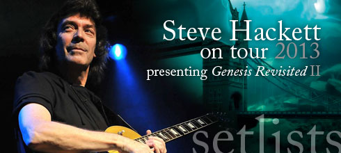 Steve Hackett Setlists - Genesis Revisited live