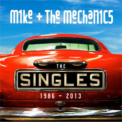Mike + The Mechanics SIngles 1986-2013
