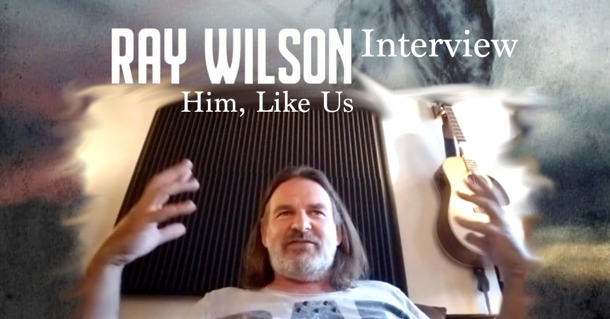 RAY WILSON - Interview July 2021
